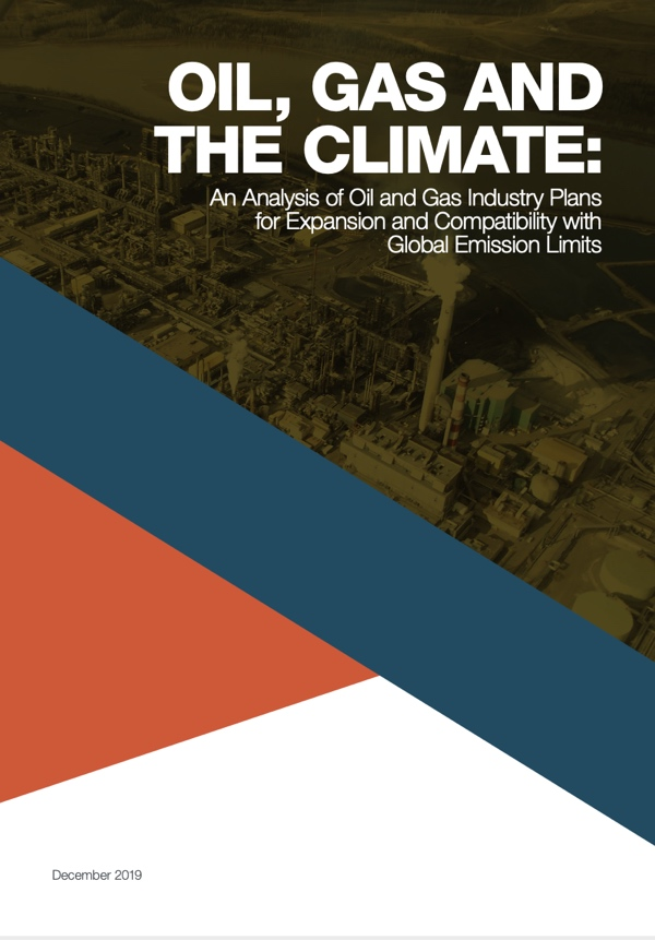 Oil, Gas and The Climate: An Analysis of Oil and Gas Industry Plans for Expansion and Compatibility with Global Emission Limits